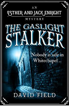 The Gaslight Stalker by David Field