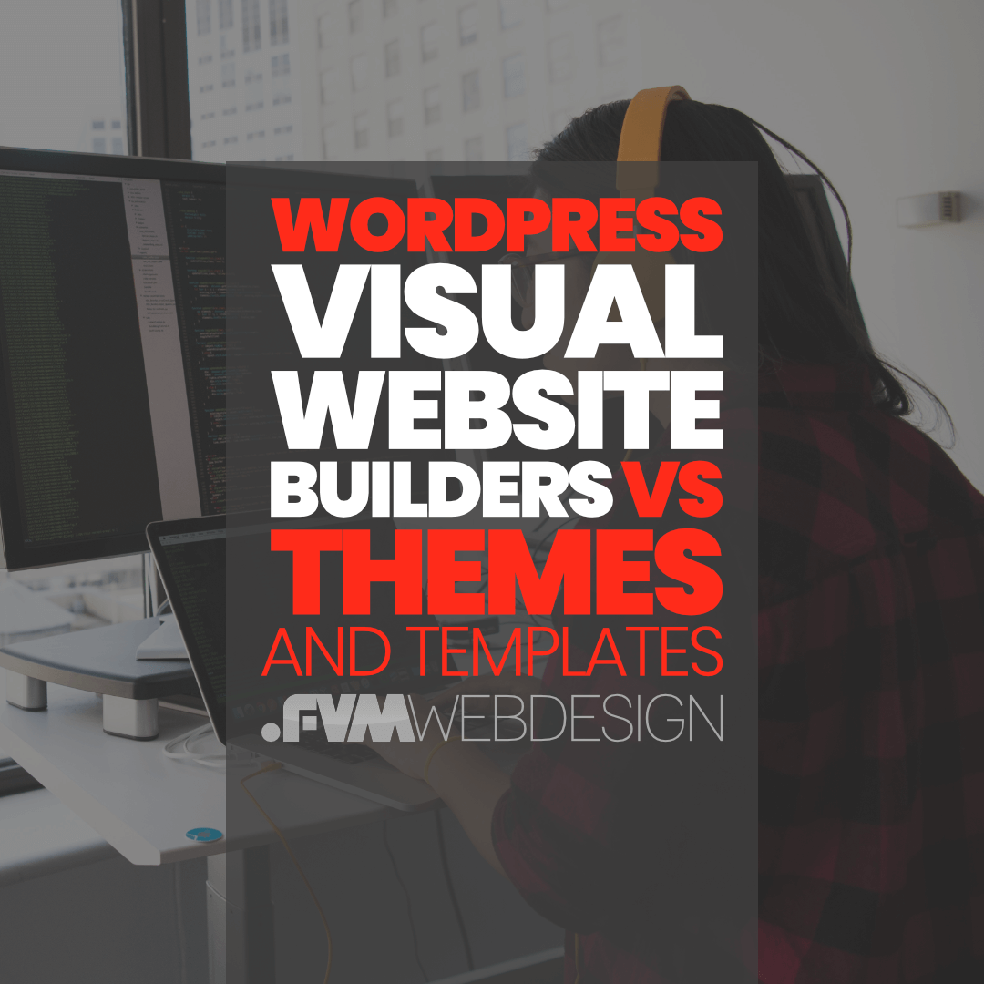 Website Builders VS Themes