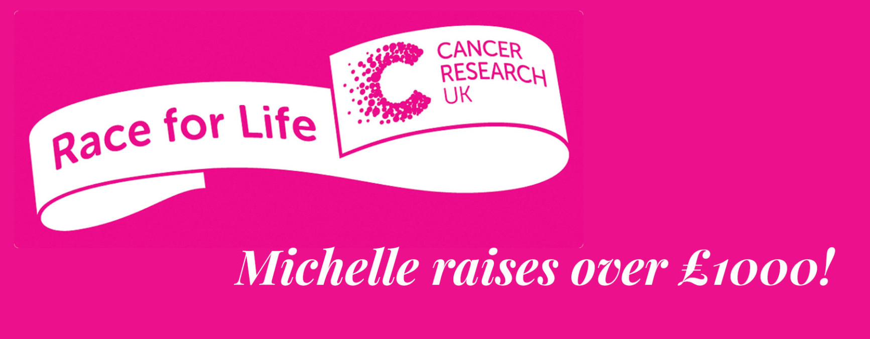 Michelle Raises Over £1000 for Cancer Research