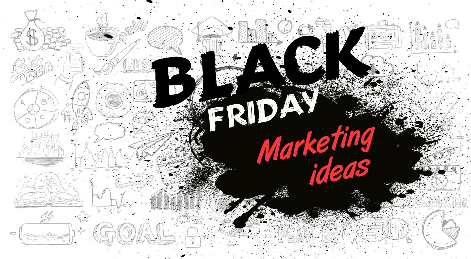 10 black friday marketing ideas fifteen
