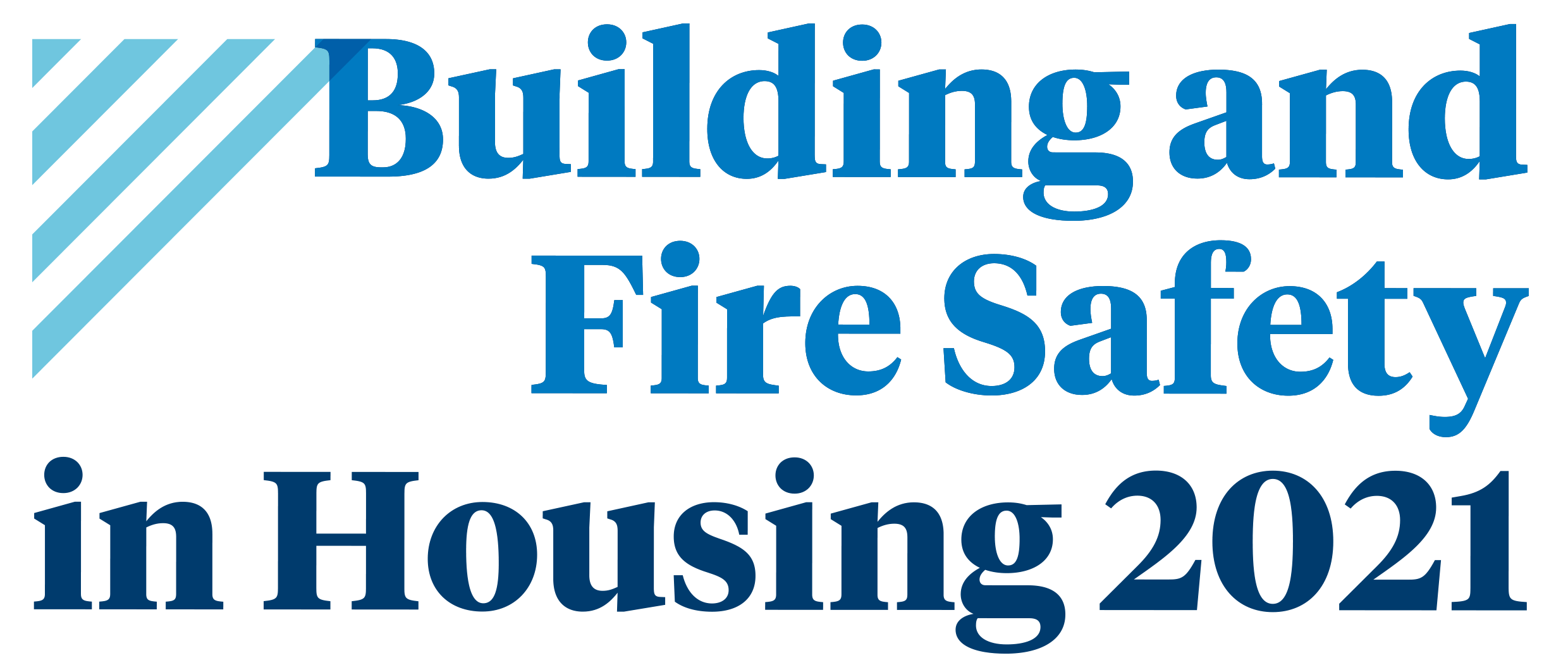 Building and Fire Safety in Housing