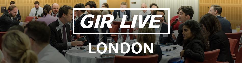 GIR Live: London