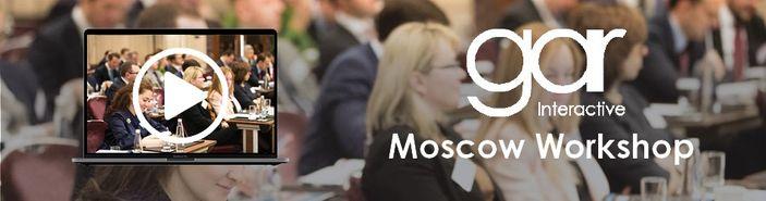 GAR Interactive: Moscow Workshop