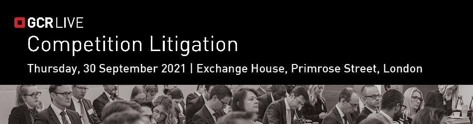 GCR Live: Competition Litigation