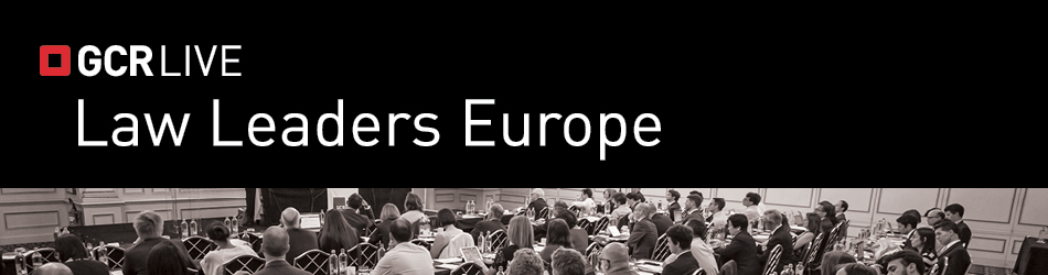 GCR Live: Law Leaders Europe