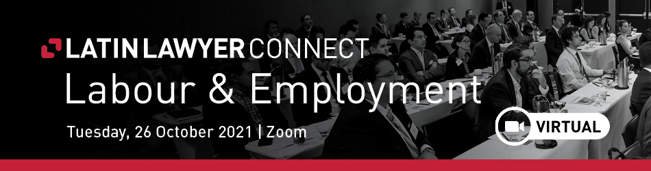 Latin Lawyer Connect: Labour & Employment