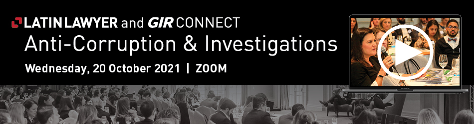Latin Lawyer and GIR Connect: Anti-Corruption & Investigations Brazil
