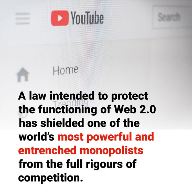 A law intended to protect the functioning of Web 2.0 has shielded one of the world's most powerful and entrenched monopolists from the full rigours of competition.