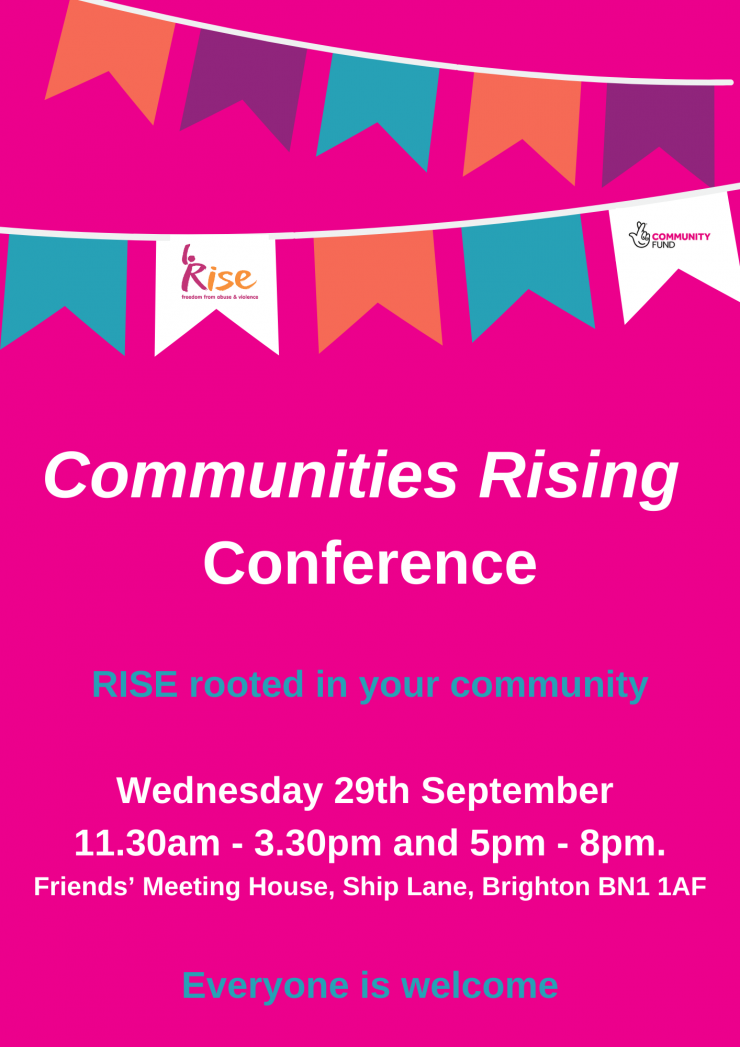 Communities Rising Conference RISE rooted in your community Wednesday 29th September 11 30am 3 30pm and 5pm 8pm Friends Meeting House Ship Lane Brighton BN1 1 AF