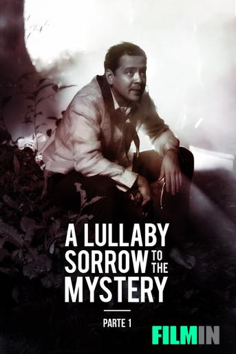 A Lullaby to the Sorrowful Mystery: Parte 1