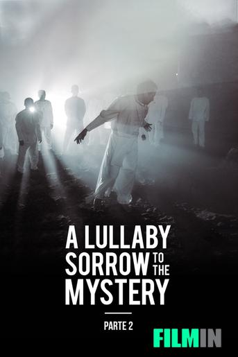 A Lullaby to the Sorrowful Mystery: Parte 2