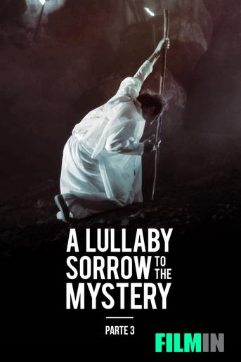 A Lullaby to the Sorrowful Mystery: Parte 3