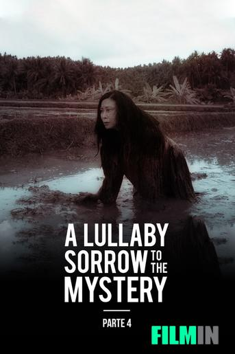 A Lullaby to the Sorrowful Mystery: Parte 4