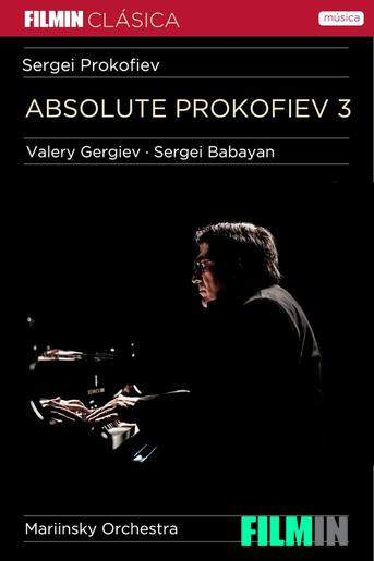 Absolute Prokofiev 3