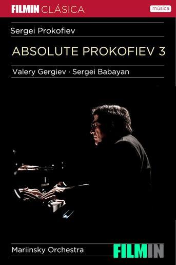 Absolute Prokofiev 3