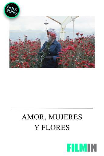 Amor, mujeres y flores