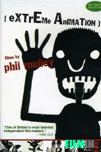 Animación Extrema: Antología Phil Mulloy