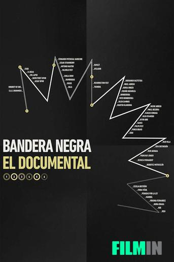 Bandera Negra, el documental
