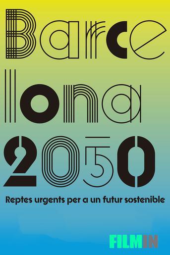 BARCELONA 2050. Retos urgentes para un futuro sostenible