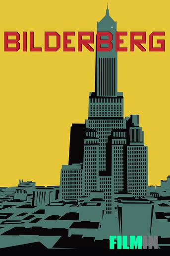 Bilderberg, la película