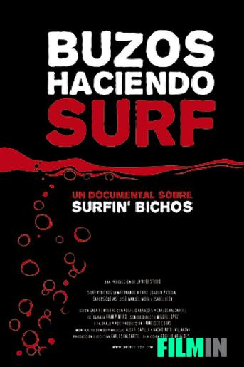 Buzos haciendo surf. Un documental de los Surfin' Bichos