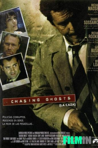 Chasing Ghosts (La Caza)