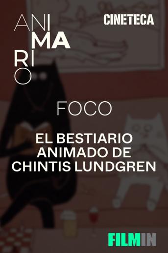 El Bestiario Animado de Chintis Lundgren