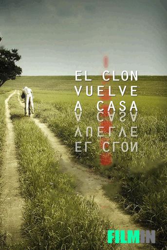 El Clon vuelve a Casa