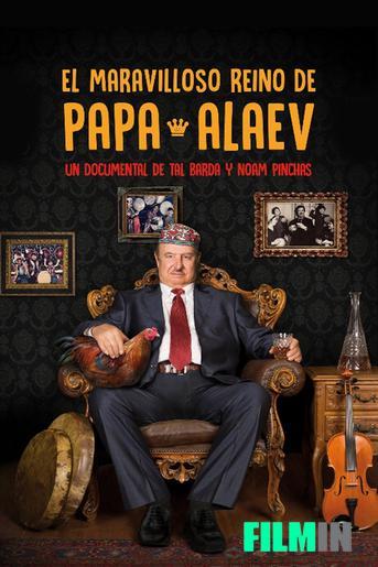 El meravellós regne de Papa Alaev