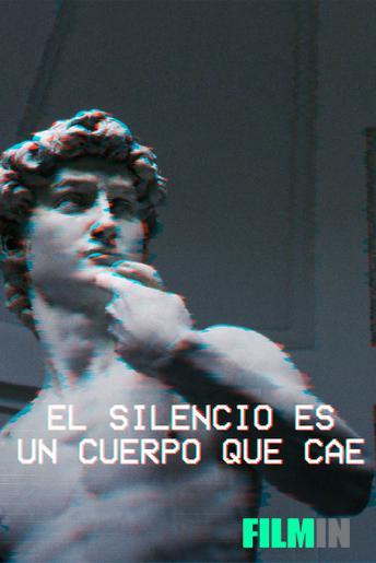 El silencio es un cuerpo que cae