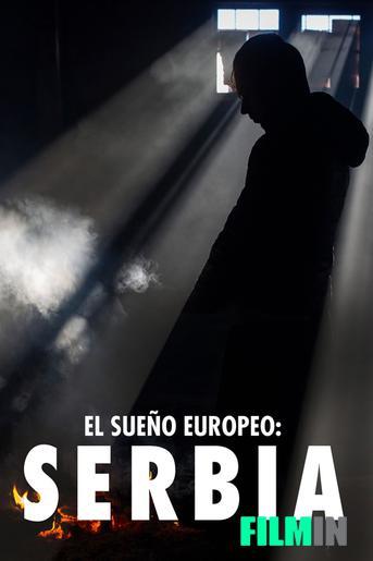 El sueño europeo: Serbia