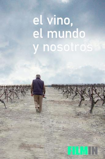 El vino, el mundo y nosotros
