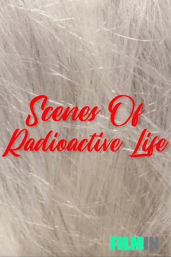 Escenas de la vida radioactiva