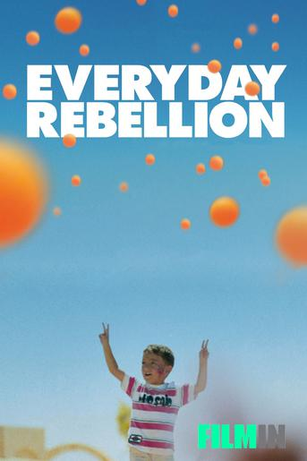 Everyday Rebellion