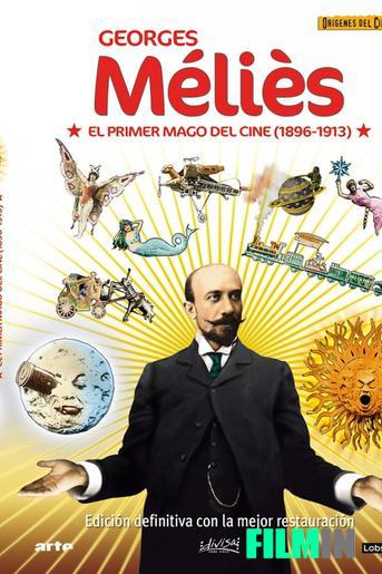 George Méliès, el Primer Mago del Cine Vol. 3