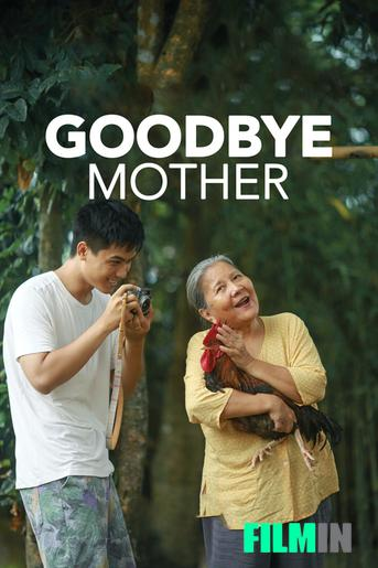 Goodbye Mother