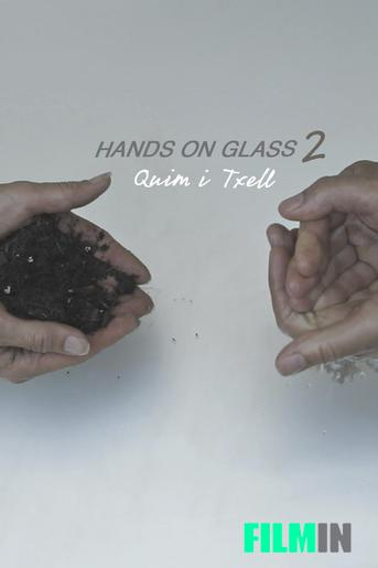 Hands on Glass 2 - Quim i Txell