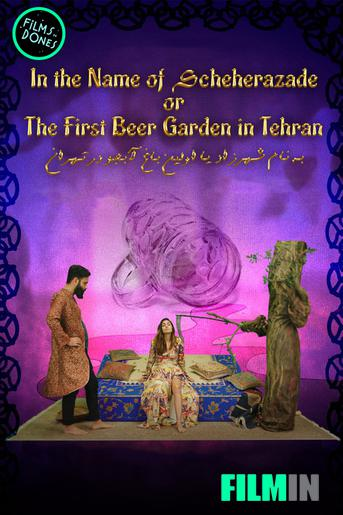 In the Name of Scheherazade or the First Beergarden in Teheran