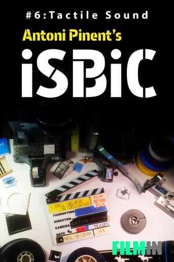 iSBiC #6 / tactile sound