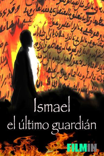 Ismael, el último guardián