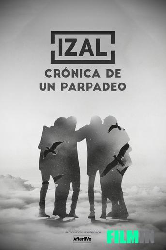 Izal: Crónica de un parpadeo