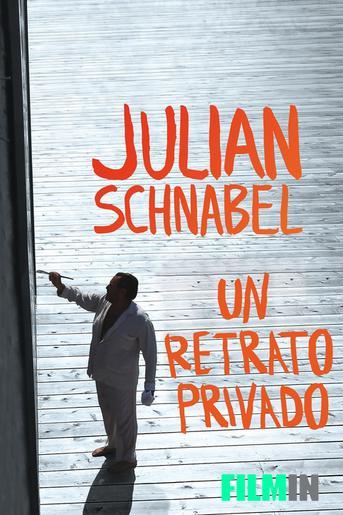 Julian Schnabel: Un Retrato Privado