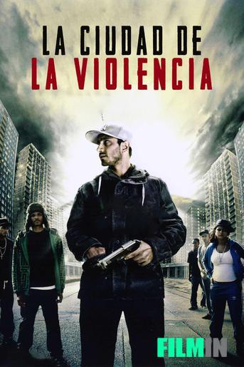 La ciudad de la violencia