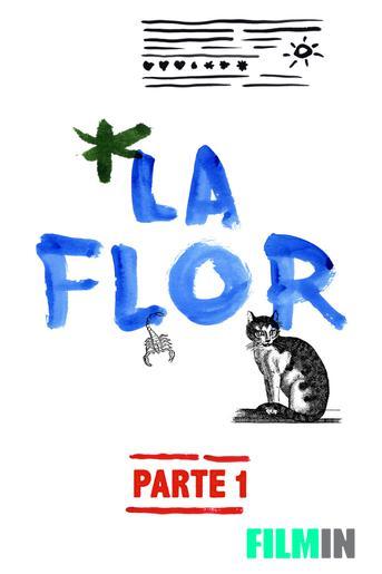 La Flor - Parte 1