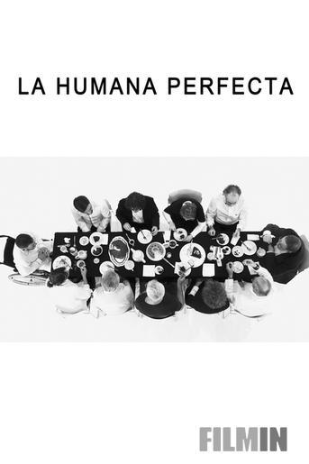 La humana perfecta