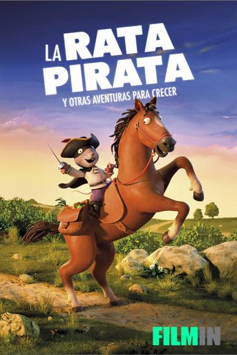 La rata pirata y otras aventuras para crecer