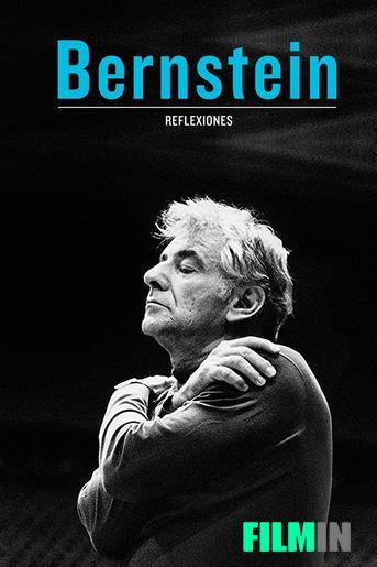 Leonard Bernstein. Reflections