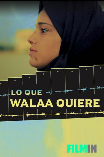 Lo que Walaa quiere