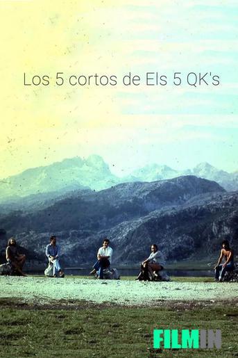 Los 5 cortos de Els 5 QK's