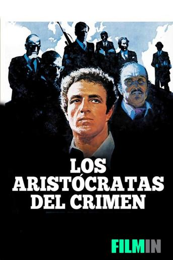 Los aristócratas del crimen